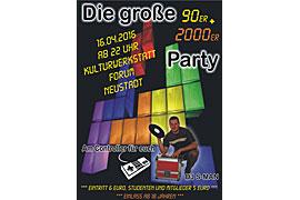 Plakat 90er und 2000er Party im Forum Neustadt