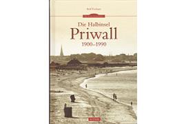 Die Halbinsel Priwall 1900-1990 - Autor: Rolf Fechner Lübeck-Travemünde
